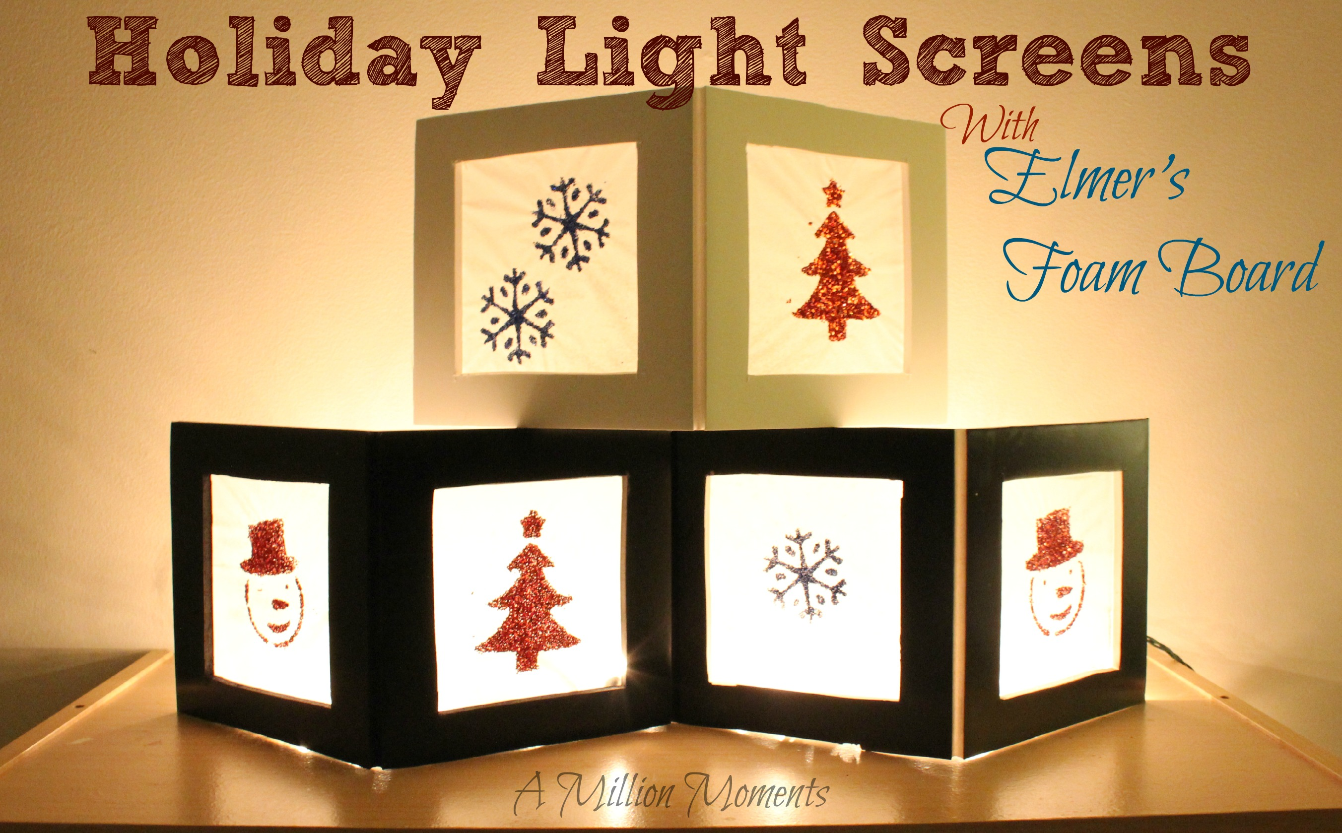 Simple Holiday Light Screens – Elmers Foam Board