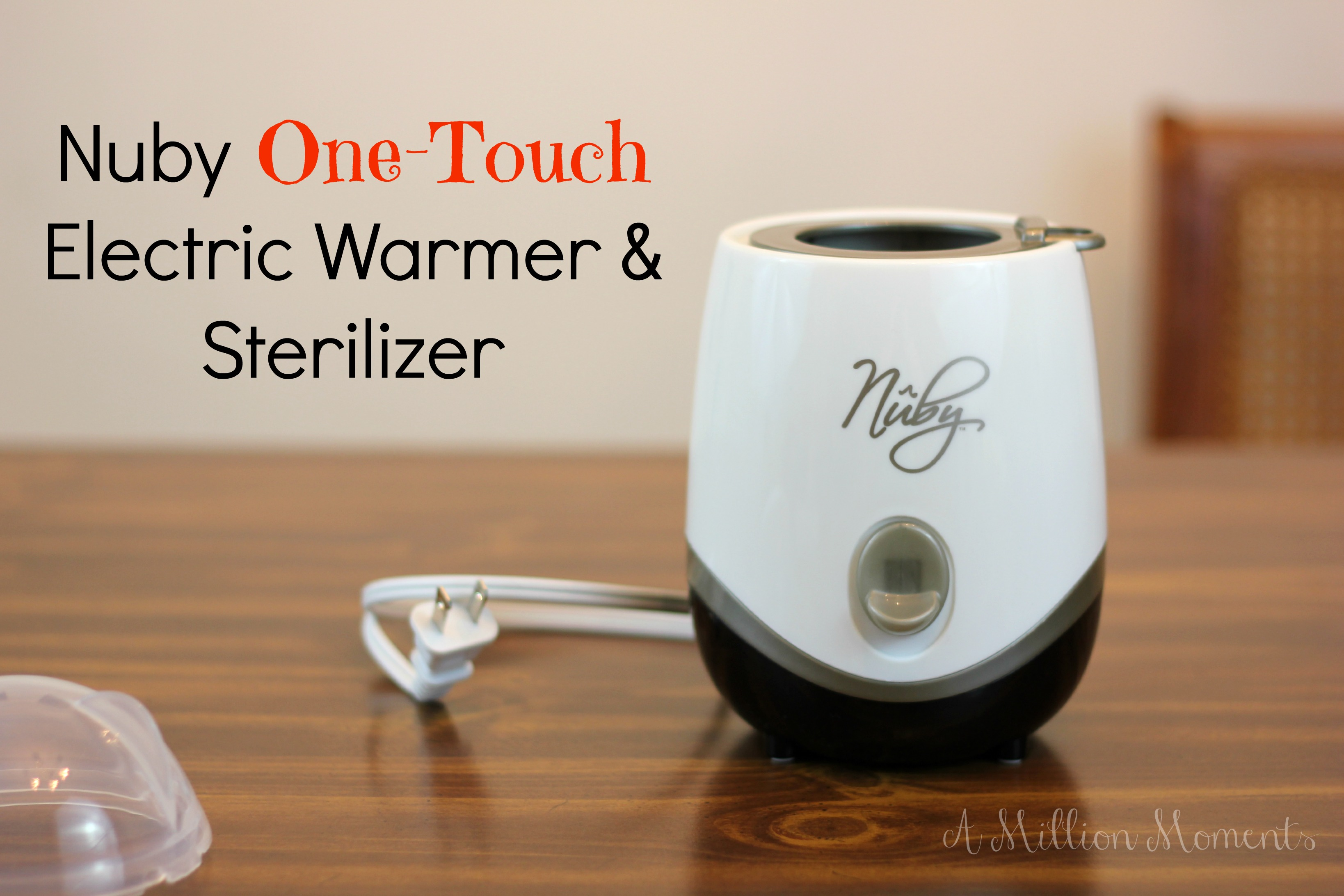 Nuby One-Touch Electric Warmer & Sterilizer – A Dad's Best Friend