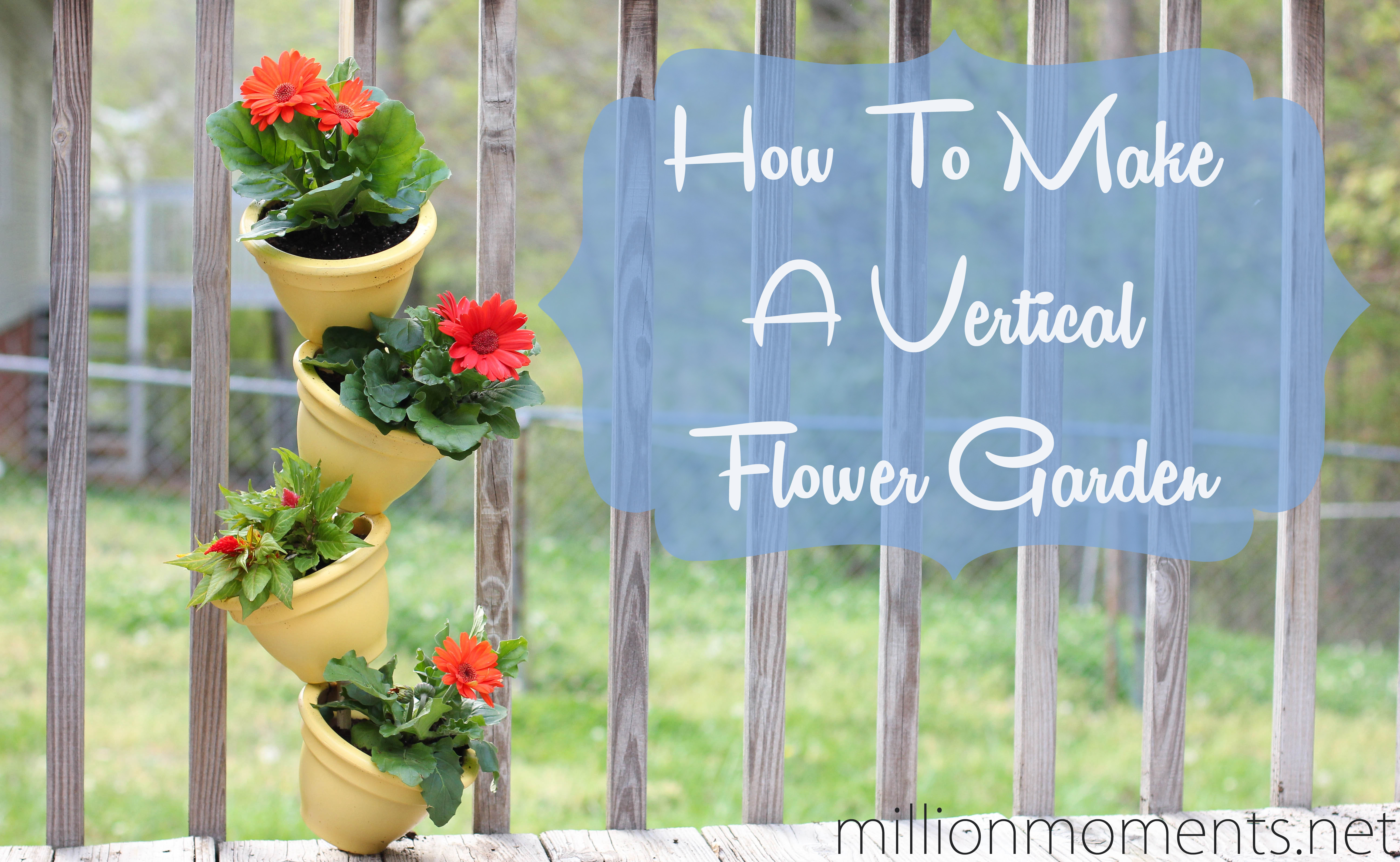 How to make a vertical flower garden How to make a small garden