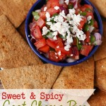 Sweet And Spicy Pico With Goat Cheese {2 Recipes}