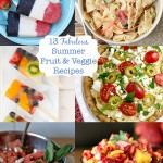 13 Easy Summer Recipes With Fresh Fruits And Veggies