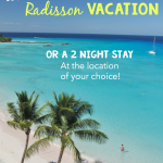 Win A Radisson Dream Vacation!