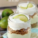 No Bake Key Lime Pie In A Jar {12 Bloggers}